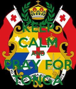 Poster: KEEP CALM AND PRAY FOR TONGA