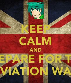 Poster: KEEP CALM AND PREPARE FOR THE DEVIATION WAVE