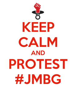 Poster: KEEP CALM AND PROTEST #JMBG