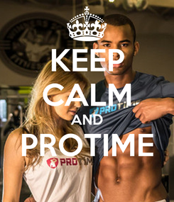 Poster: KEEP CALM AND PROTIME
