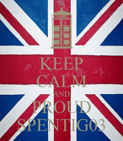 Poster: KEEP CALM AND PROUD SPENTIG03