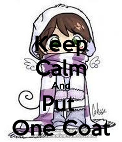 Poster: Keep Calm And Put  One Coat