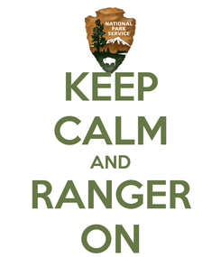 Poster: KEEP CALM AND RANGER ON