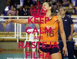 Poster: KEEP CALM AND RASTEJA FILHA