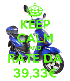 Poster: KEEP CALM AND RATE DA 39,33€