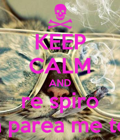 Poster: KEEP CALM AND re spiro kopse tin parea me ton antoni