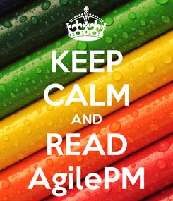 Poster: KEEP CALM AND READ AgilePM