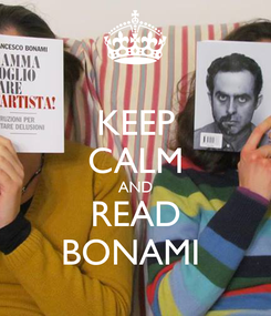 Poster: KEEP CALM AND READ BONAMI