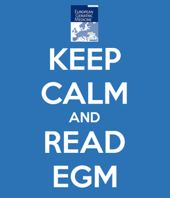 Poster: KEEP CALM AND READ EGM
