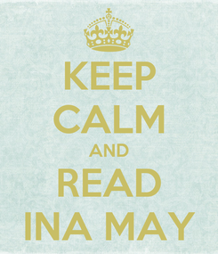 Poster: KEEP CALM AND READ INA MAY