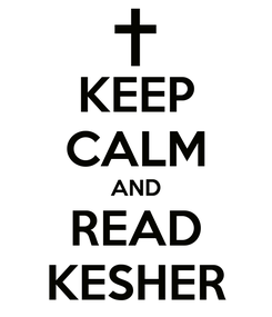 Poster: KEEP CALM AND READ KESHER