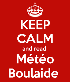 Poster: KEEP CALM and read  Météo Boulaide