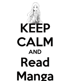 Poster: KEEP CALM AND Read Manga