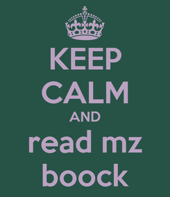 Poster: KEEP CALM AND read mz boock