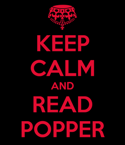 Poster: KEEP CALM AND READ POPPER