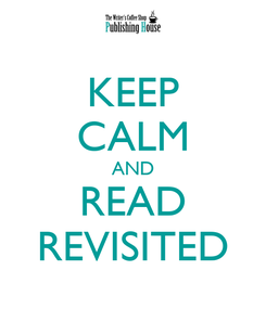 Poster: KEEP CALM AND READ REVISITED