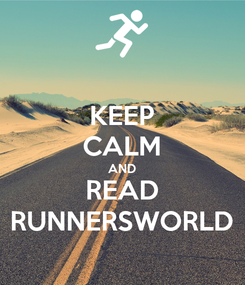 Poster: KEEP CALM AND READ RUNNERSWORLD