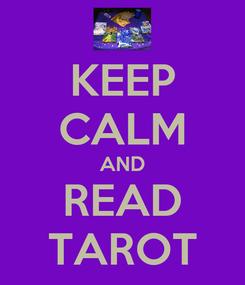 Poster: KEEP CALM AND READ TAROT