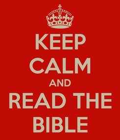 Poster: KEEP CALM AND READ THE BIBLE