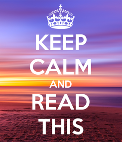 Poster: KEEP CALM AND READ THIS