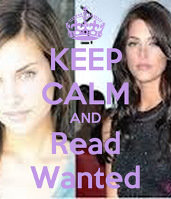Poster: KEEP CALM AND Read Wanted