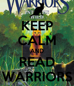 Poster: KEEP CALM AND READ WARRIORS