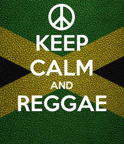 Poster: KEEP CALM AND REGGAE