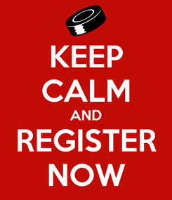 Poster: KEEP CALM AND REGISTER NOW