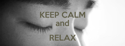 Poster: KEEP CALM and RELAX