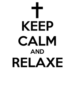 Poster: KEEP CALM AND RELAXE