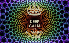 Poster: KEEP CALM AND REMAINS A GEEK