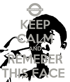 Poster: KEEP CALM AND REMEBER THIS FACE
