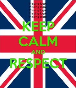 Poster: KEEP CALM AND RESPECT