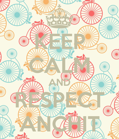 Poster: KEEP CALM AND RESPECT ANCHIT