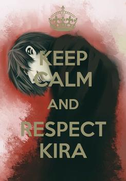 Poster: KEEP CALM AND RESPECT KIRA