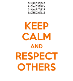 Poster: KEEP CALM AND RESPECT OTHERS