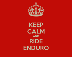 Poster: KEEP CALM AND RIDE ENDURO