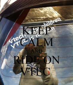 Poster: KEEP CALM AND RIDE ON VTEC