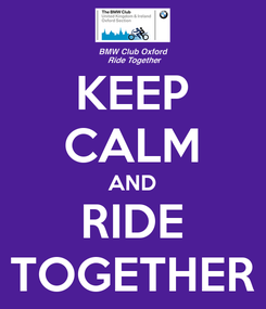 Poster: KEEP CALM AND RIDE TOGETHER