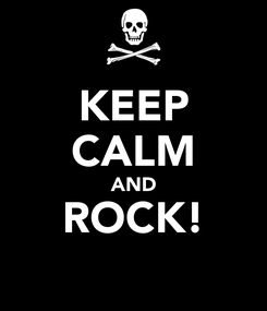 Poster: KEEP CALM AND ROCK!