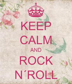 Poster: KEEP CALM AND ROCK N´ROLL