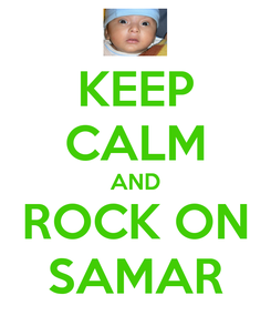 Poster: KEEP CALM AND ROCK ON SAMAR