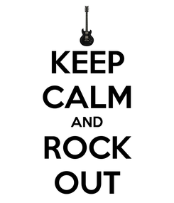 Poster: KEEP CALM AND ROCK OUT