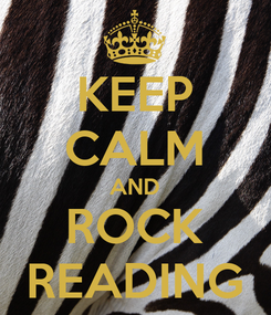 Poster: KEEP CALM AND ROCK READING