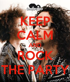 Poster: KEEP CALM AND ROCK THE PARTY