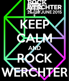 Poster: KEEP CALM AND ROCK WERCHTER