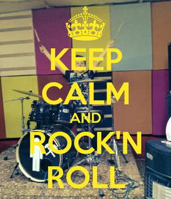 Poster: KEEP CALM AND ROCK'N ROLL