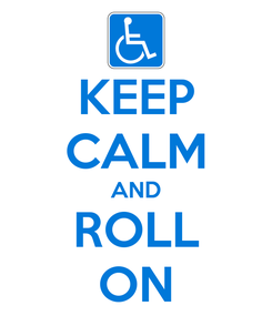 Poster: KEEP CALM AND ROLL ON