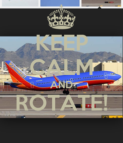 Poster: KEEP CALM AND ROTATE!