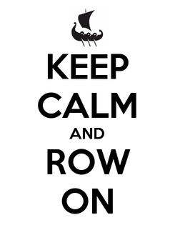 Poster: KEEP CALM AND ROW ON
